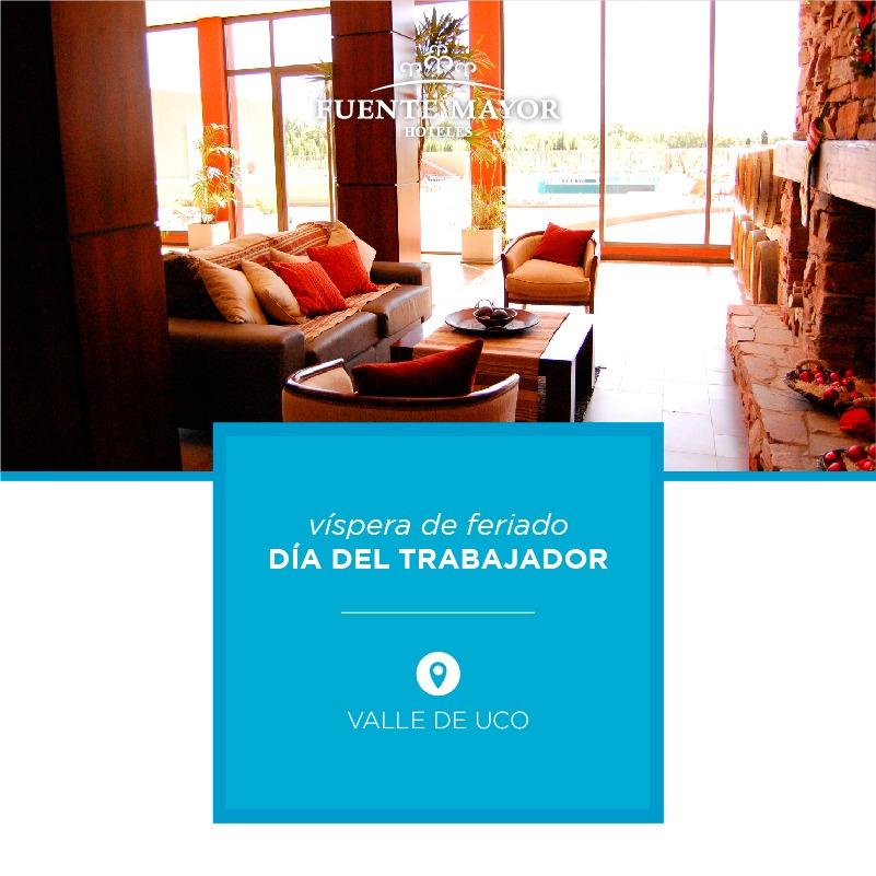 Víspera de feriado DÍA DEL TRABAJADOR - Fuente Mayor Hotel Resort