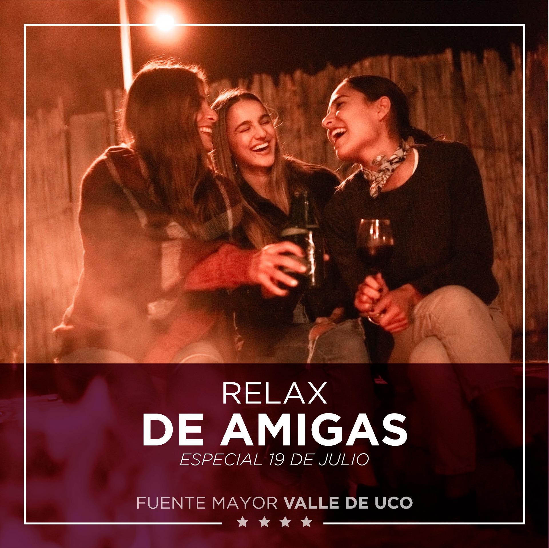 RELAX DE AMIGAS - Fuente Mayor Hotel Resort
